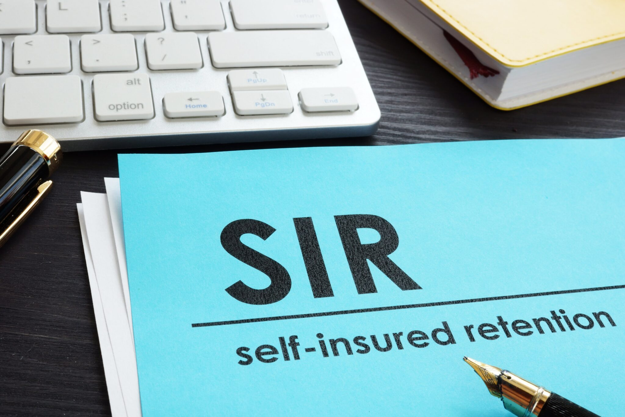 Self-Insured Retention (SIR) Policy – Is it worth the risk?
